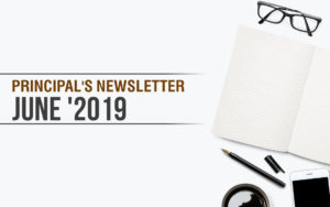 PRINCIPAL'S NEWSLETTER- JUNE 2019