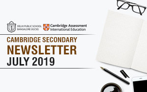 Cambridge Secondary Newsletter - July'2019