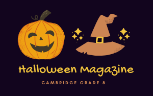 Cambridge Grade 8 - Halloween Magazine