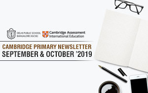Cambridge Primary Newsletter  - October & September'2019