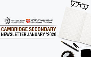 Cambridge Secondary  Newsletters - January 2020